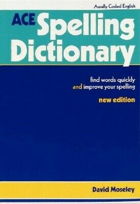 ACE Spelling Dictionary, David Moseley Paperback Book The Cheap Fast Free Post