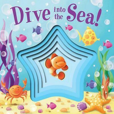 Dive Into the Sea! by Little Bee Books (English) Board Books Book Free Shipping!