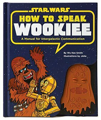 How to Speak Wookiee hc (Star Wars) by Smith Book The Cheap Fast Free Post