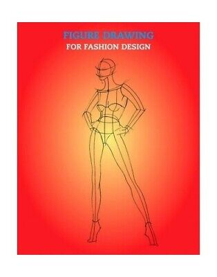 Figure Drawing for Fashion Design (Fashion & Textiles) (... by E Drudi Paperback