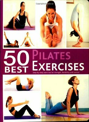 50 Best. Pilates Exercises Book The Cheap Fast Free Post
