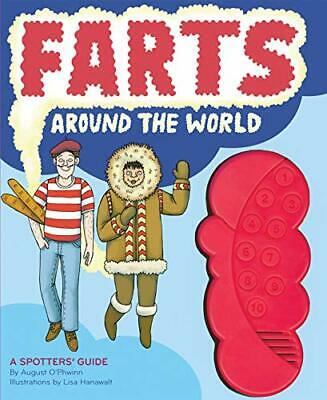 Farts Around World: A Spotter's Guide by O'Phwinn, August Book The Cheap Fast
