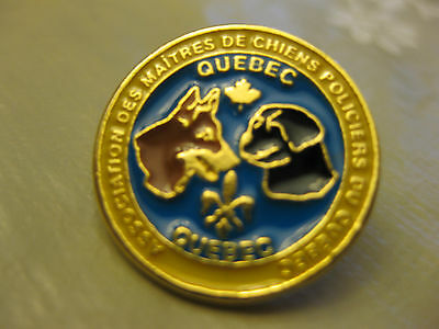 Quebec Police Dogs Association  Pin Back