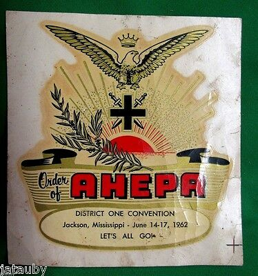 Vintage 1962 ORDER of AHEPA STICKER DECAL EAGLE CROSS SWORD JACKSON MISSISIPPI