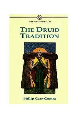 The Elements of... - The Druid Tradition by Carr-Gomm, Philip Paperback Book The