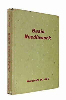 Basic Needlework by Bull, W.Marie Hardback Book The Cheap Fast Free Post