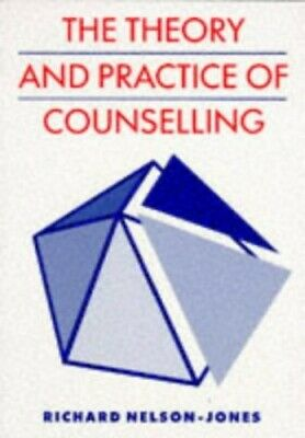 The Theory and Practice of Counselling by Nelson-Jones, Richard Paperback Book
