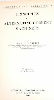 PRINCIPLES OF ALTERNATING-CURRENT MACHINERY Book by Lawrence 1940 4 machinists