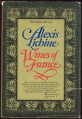 Wines of France by Alexis Lichine 1971 with Dust Jacket