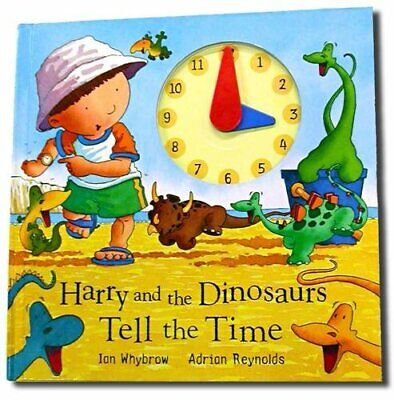 Harry and the Dinosaurs Tell the Time by Whybrow, Ian Hardback Book The Cheap