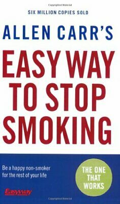 Allen Carr's Easy Way to Stop Smoking: Be a Happy Non-..., Carr, Allen Paperback