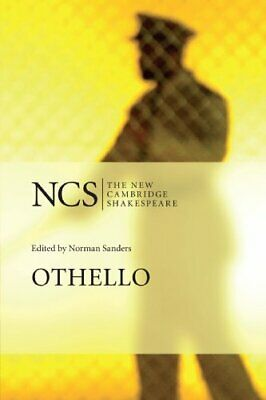 Othello (The New Cambridge Shakespeare) Paperback Book The Cheap Fast Free Post
