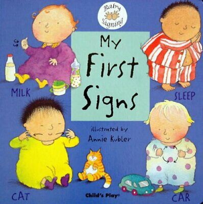 My First Signs: BSL (Baby Signing) Board book Book The Cheap Fast Free Post