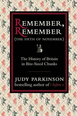 Remember, Remember (The Fifth of November): The H... by Parkinson, Judy Hardback