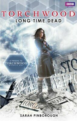 Torchwood: Long Time Dead by Pinborough, Sarah Book The Cheap Fast Free Post