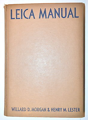 1953 Book NEW LEICA MANUAL FOR AMATEUR & PROFESSIONAL by Morgan & Lester RB213