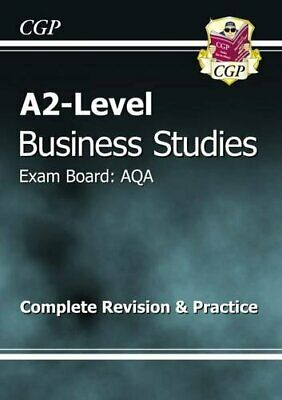 A2-Level Business Studies AQA Complete Revision & Prac... by CGP Books Paperback