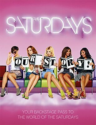 The Saturdays: Our Story by Saturdays, The Hardback Book The Cheap Fast Free