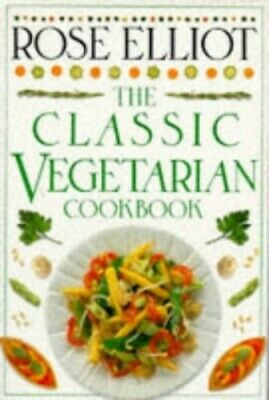 THE CLASSIC VEGETARIAN COOKBOOK. by Elliot, Rose. Hardback Book The Cheap Fast