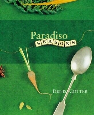 Paradiso Seasons by Denis Cotter Hardback Book The Cheap Fast Free Post