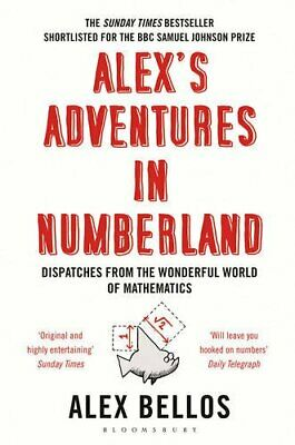 Alex's Adventures in Numberland, Bellos, Alex Paperback Book The Cheap Fast Free