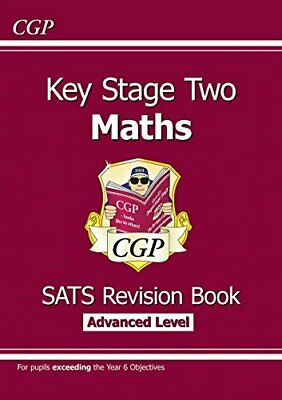 KS2 Maths Targeted SATs Revision Book - Advanced Level (for test... by CGP Books
