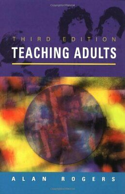 Teaching Adults by Rogers, Alan Paperback Book The Cheap Fast Free Post