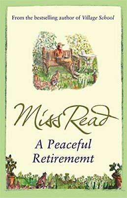 A Peaceful Retirement: The twelfth novel in the Faira... by Read, Miss Paperback