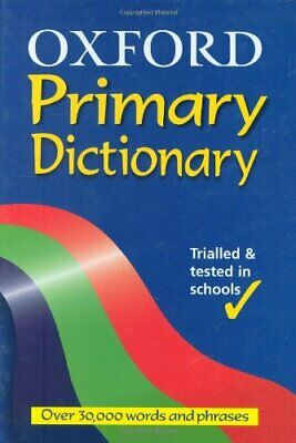 OXFORD PRIMARY DICTIONARY by Allen, Robert Hardback Book The Cheap Fast Free