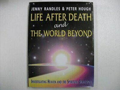 Life After Death and the World Beyond by Hough, Peter A. Hardback Book The Cheap