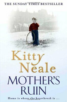 Mother's Ruin by Neale, Kitty Paperback Book