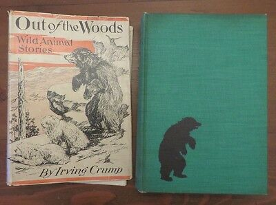 Out of the Woods Wild Animal Stories Irving Crump Enos Comstock HB/DJ 1941