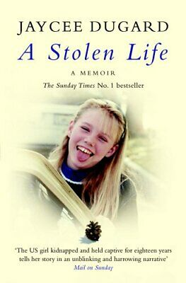 A Stolen Life, Dugard, Jaycee Book The Cheap Fast Free Post