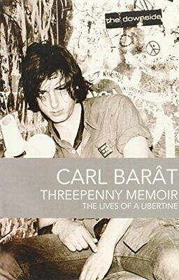 Threepenny Memoir: The Lives of a Libertine by Barat, Carl Paperback Book The