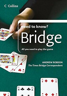 Bridge: All You Need to Play the Game (Collins Ne... by Robson, Andrew Paperback