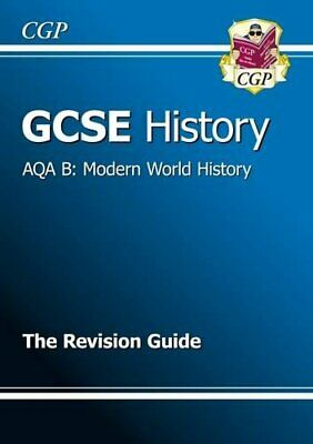 GCSE History AQA B Modern World History Revision Guide, CGP Books Paperback Book