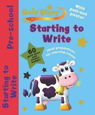 Gold Stars Pre-School Workbook: Starting to Write (Pre School Gold ... Paperback