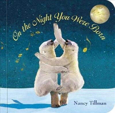 On The Night You Were Born - New Hardcover Book