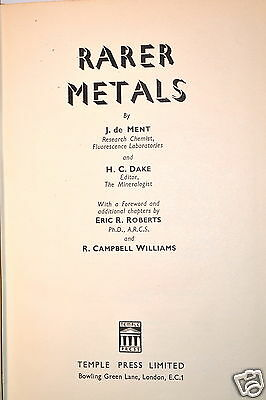 RARER METALS Book by deMent & Drake 1949 #RB103  Machinists Metalurgy Engineer