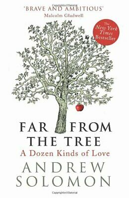 Far From The Tree: A Dozen Kinds of Love by Solomon, Andrew Book The Cheap Fast