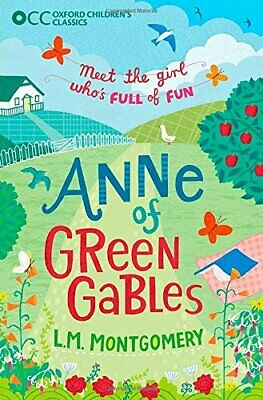 Oxford Children's Classics: Anne of Green Gables by Montgomery, L.M. Book The