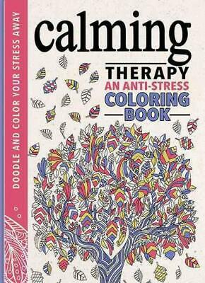 Calming Therapy Adult Coloring Book - Running Press (Cor) - New Hardcover Book