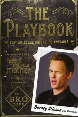 The Playbook: Suit Up. Score Chicks. Be Awesome, Stinson, Barney Paperback Book