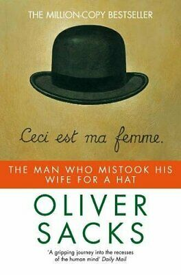 The Man Who Mistook His Wife for a Hat (Picador) by Sacks, Oliver Paperback The