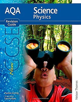 New AQA Science GCSE Physics Revision Guide, Anning, Pauline  C Paperback Book