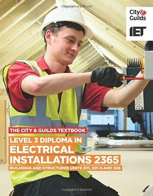 The City & Guilds Textbook: Level 3 Diploma in Electrical Installations (Buildin