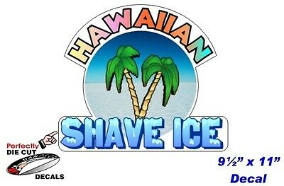 Hawaiian Shave Ice 9.5''x11'' Decal for Shave Ice Stand - Shaved Ice Trailer
