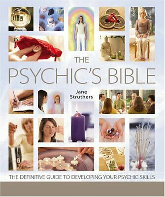 The Psychic's Bible: The Definitive Guide to Dev... by Struthers, Jane Paperback