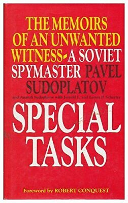 Special Tasks: The Memoirs of an Unwanted Wi... by Sudoplatov, Pavel an Hardback
