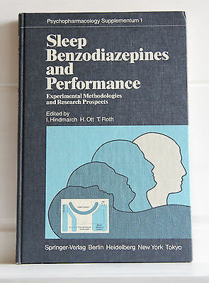 SLEEP BENZODIAZEPINES AND PERFORMANCE Experimental Methodologies Research